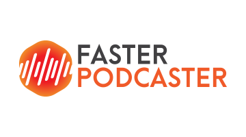 Logo for Fasterpodcaster.com